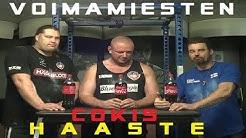 Vahvamiesten Cokis haaste. Suomen vahvin mies Mika Törrö vs Gunu vs Karhu