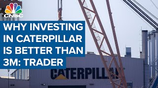 Why this trader says Caterpillar is a more compelling investment opportunity than 3M