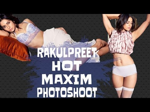 Rakul Preet Singh Hot Unseen Rare Photoshoot Fab 2018 || #MaximRakulPreet || by Top10z