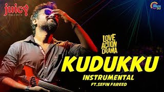 Kudukku Instrumental Ft. Sefin Fareed | Love Action Drama Song Cover | Official