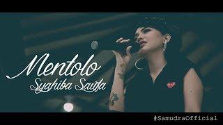 Syahiba Saufa - Mentolo