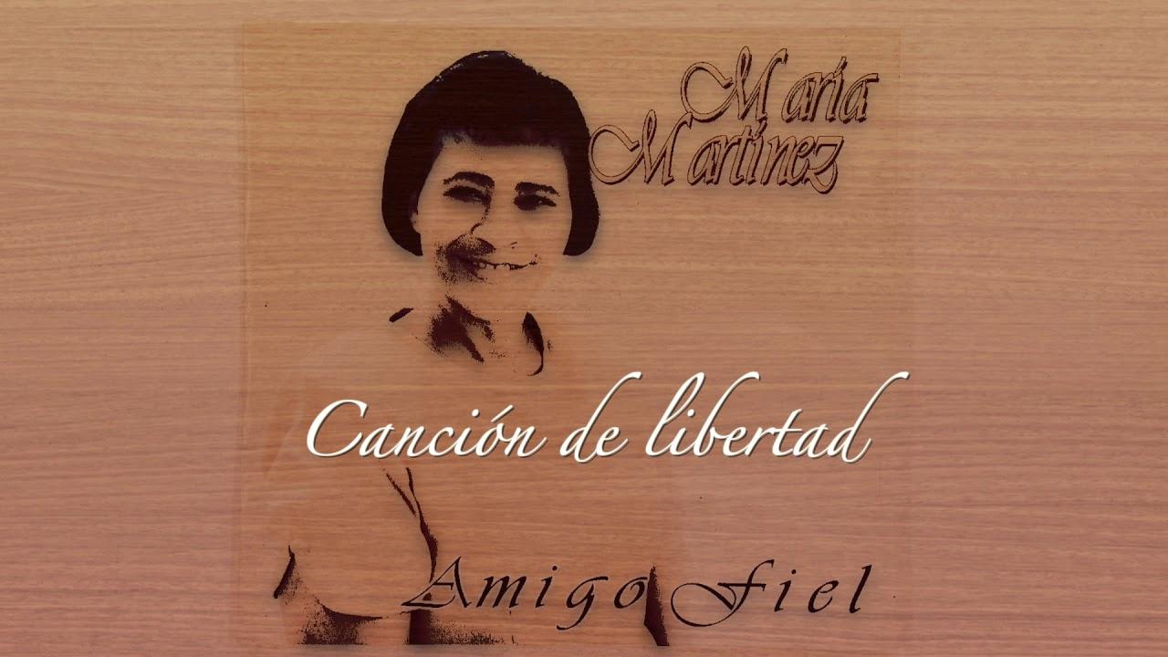 Canción de libertad | Maria Martinez