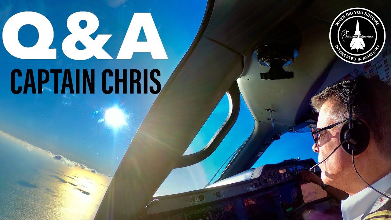 Live Q&A with Airline Captain | Chris Pohl AKA Captain Chris