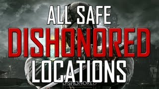 Dishonored All Safe Locations - All Missions In Order + Codes + Contents!