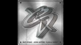 Ruff Ryders - Down Bottom [B.Dolla Remix]