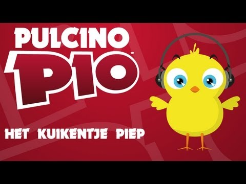 PULCINO PIO - Het Kuikentje Piep (Official video)