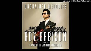Roy Orbison with The Royal Philharmonic Orchestra - Unchained Melody