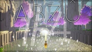 ABZU: #4 - REFLECTION (FINAL)