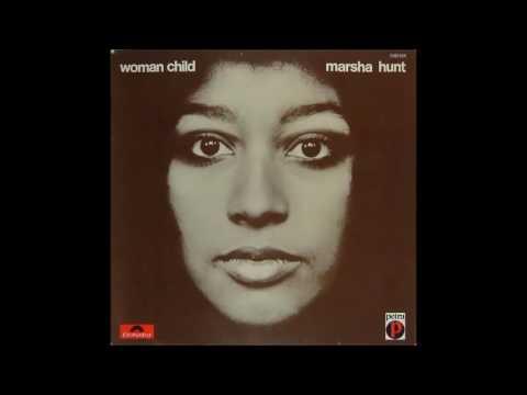 Marsha Hunt - Woman Child (full album)