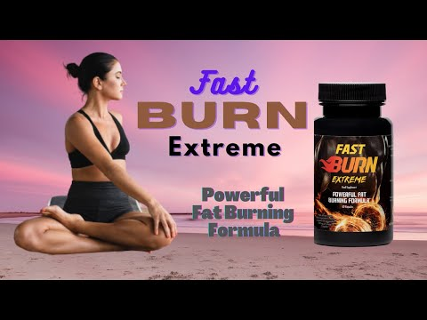 Fast Burn Extreme  ? Best Weight Loss Product 2021 ?  Watch This!