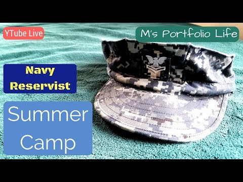 M's Portfolio Life as a Navy Reservist - Annual Training or Summer Camp?