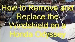 How to Remove and Replace a Windshield on a Honda Odyssey
