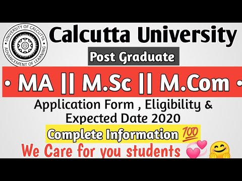 Calcutta University Post Graduation Admission Information 2020 | Application Form , Entrance Test ||