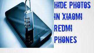 How to hide photos in Xiami Redmi phones 【2018】