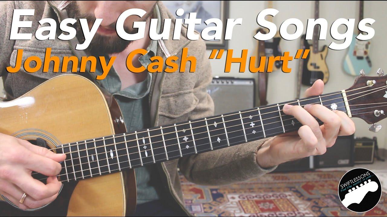Johnny Cash Hurt Easy Beginner Guitar Songs Lesson Youtube