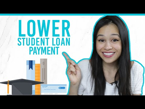 SIX WAYS TO LOWER YOUR STUDENT LOAN PAYMENTS