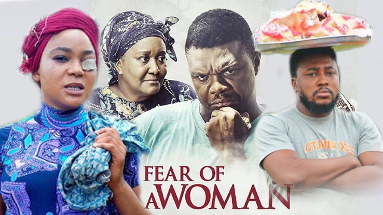 Download Fear Of A Woman Part 1 - Latest Nigerian Nollywood Movies.