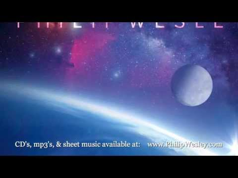 Philip Wesley- From The Solo Piano Album Transcend Http://philipwesley.com/