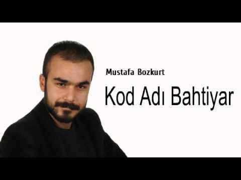Mustafa Bozkurt Kod Adı Bahtiyar -...