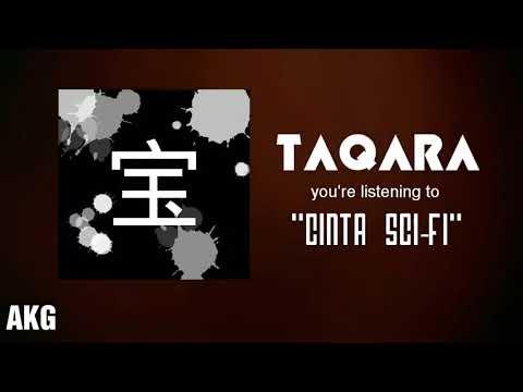 TAQARA - Cinta Sci-Fi (Official Lyrics Video)
