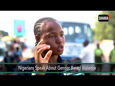 Nigerians Speak on Gender Based Violence