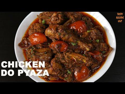 Chicken Do Pyaza Recipe ! Murgh Do Pyaza Restaurant Style
