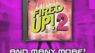 Fired Up 2 - As Seen On TV