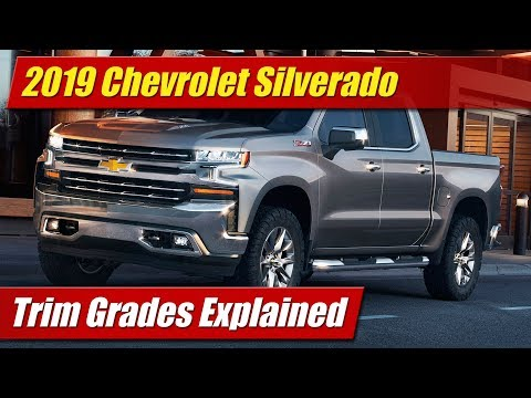 2019 Chevrolet Silverado: Trim Grades Explained