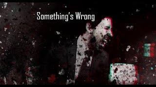 Something's Wrong | Darkiplier | 'Trailer'