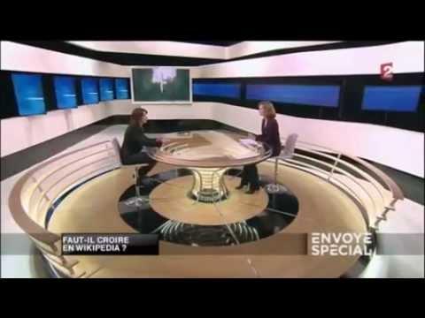 Envoyé Spécial « Faut-il croire en Wikipédia ? » 8 novembre 2012 - France 2