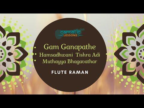 Flute Raman Live in Concert - Gam Ganapathe - Hamsadhwani - Roopaka Tala - Bhagavataar-CL453