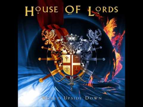 House Of Lords - All The Way To Heaven