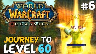 WoW Classic Journey To Level 60 Episode 6