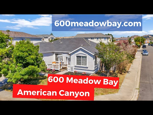 600 Meadow Bay, American Canyon, CA 94503 | Kasama Lee, Napa and Solano Counties Realtor®
