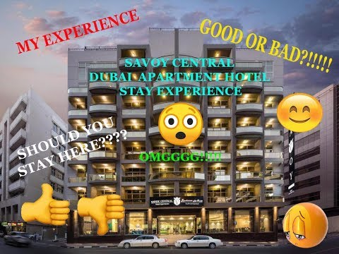 SAVOY CENTRAL BUR DUBAI FURNISHED APARTMENTS | MY EXPERIENCE