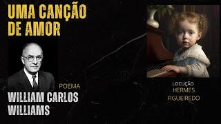"#Poetry ""Love Song""  - William Carlos Williams"