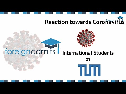 How Covid19 Will Impact on International Student? Ep11- MS (University of Munich) [ForeignAdmits]