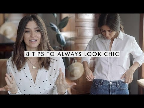 8 Tips To Use To Always Look Chic and Put Together - YouTube
