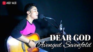 Dear God - Avenged Sevenfold   Anggy Naldo (Live Cover)