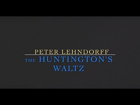 The Huntington's Waltz (recorded at home)