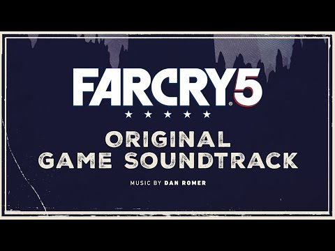 Dan Romer - Now That This Old World Is Ending | Far Cry 5 : Original Game Soundtrack