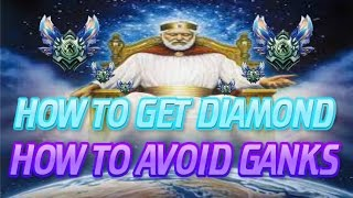How To Get Diamond: How To Avoid Getting Ganked [League Of Legends]
