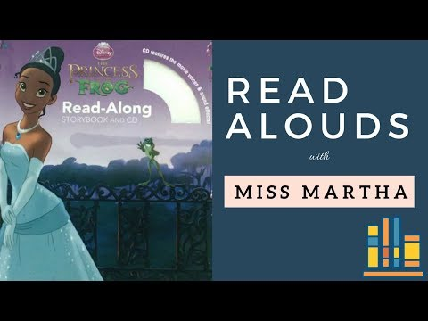 The Princess And The Frog - Read Aloud