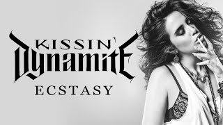 "Kissin' Dynamite ""Ecstasy (feat. Anna Brunner)"" (OFFICIAL)"