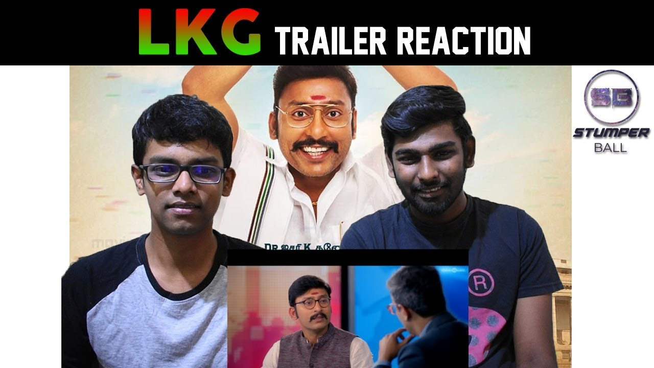 Lkg Official Trailer Reaction R J Balaji Priya Anand Nanjil Sampath Stumper Ball