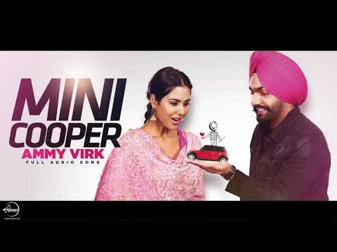 Mini Cooper  Full Audio Song   Ammy Virk  Punjabi Song Collection  Speed Records