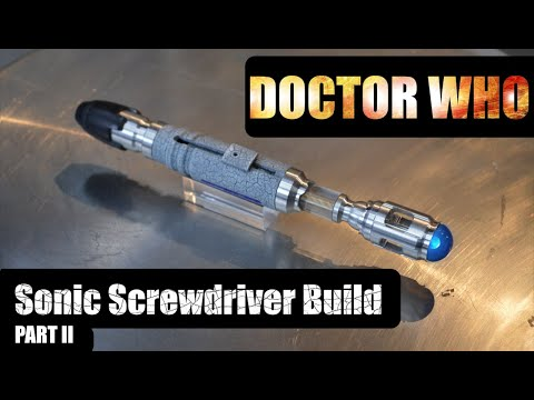10th Doctor Sonic Screwdriver DIY Build Part 2