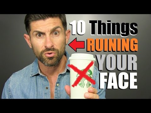 10 Surprising Things RUINING Your Face! (Daily Habits Making You LESS Attractive)