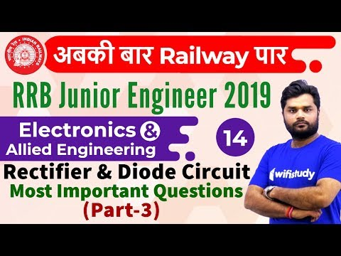 9:00 AM - RRB JE 2019 | Electronics Engg by Ratnesh Sir | Rectifier & Diode Circuit (Most Imp Qus)