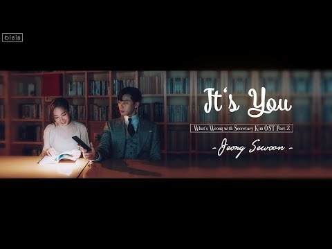 | (VIETSUB + HANGUL) | It's You | Jeong Sewoon (정세운) |  What's Wrong With Secretary Kim OST Part 2
